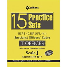 15 Practice Sets IBPS CRP SPL 6 Specialist Officers Cadre IT Officer Scale 1 Examination 2017 (English Medium)