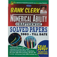 Bank Clerk Numerical Ability Chapterwise Solved Papers (English Medium)
