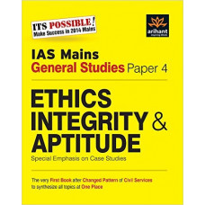 IAS Mains General Studies Paper 4 Ethics Integrity Aptitude