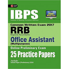 IBPS RRB Office Assistant (Multipurpose) Preliminary Exam 25 Practice Papers 2017 (English Medium)