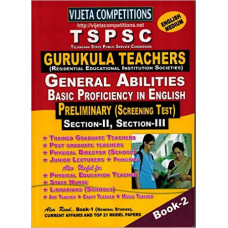 TSPSC GURUKULA Teachers Preliminary Screening Test BOOK 2 Section 2 Section 3 General Abilities and Basic Proficiency In English ( English Medium )