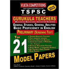 TSPSC Gurukula Teachers Preliminary Screening Test Top 21 Model Papers  (English Medium )